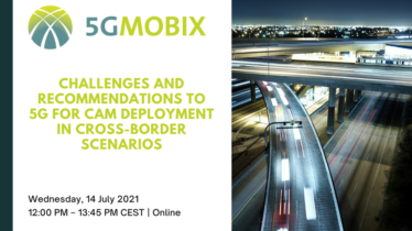Challenges and recommendations to 5G for CAM deployment in Cross-border scenarios
