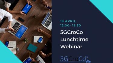 5GCroCo Lunchtime Webinar: Cross-border/-MNO Handover Architecture and Trial Results