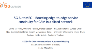 IEEE 5G for CAM Virtual Summit - 5G AutoMEC – Boosting edge-to-edge service continuity for CAM in a sliced network