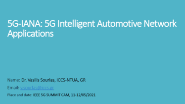 IEEE 5G for CAM Virtual Summit - 5G-IANA: 5G Intelligent Automotive Network Applications