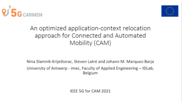 IEEE 5G for CAM Virtual Summit - An optimized application-context relocationapproach for Connected and Automated Mobility (CAM)