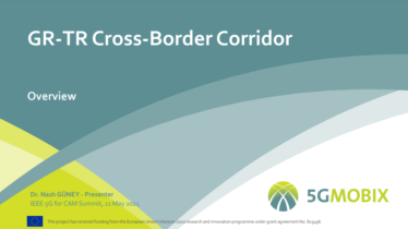 IEEE 5G for CAM Virtual Summit - GR-TR Cross-Border Corridor