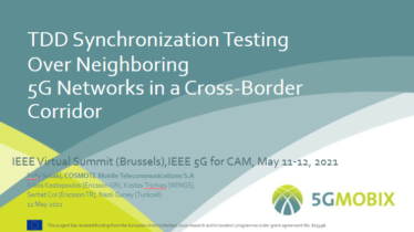 IEEE 5G for CAM Virtual Summit - TDD Synchronization Testing Over Neighboring 5G Networks in a Cross-Border Corridor