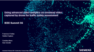 IEEE 5G for CAM Virtual Summit - Using advanced video analytics on overhead video captured by drone for traffic safety assessment