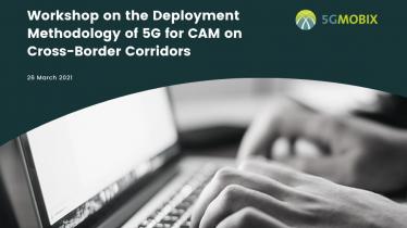 Workshop on the Deployment Methodology of 5G for CAM on Cross-Border Corridors