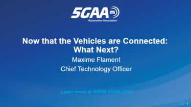 IEEE 5G for CAM Virtual Summit - Now that the Vehicles are Connected: What Next?