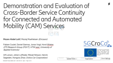 IEEE 5G for CAM Virtual Summit - Demonstration and Evaluation of Cross-Border Service Continuity for Connected and Automated Mobility (CAM) Services