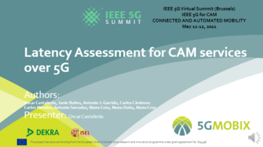 IEEE 5G for CAM Virtual Summit - 5G-MOBIX Latency Assessment for CAM services over 5G