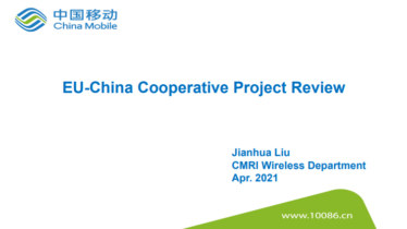 IEEE 5G for CAM Virtual Summit - EU-China Cooperative Project Review