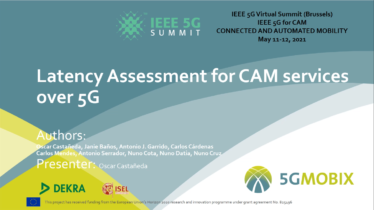 IEEE 5G for CAM Virtual Summit - Latency Assessment for CAM services over 5G [5G-MOBIX]