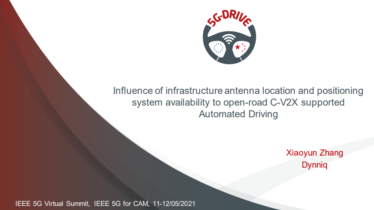 IEEE 5G for CAM Virtual Summit -Influence of infrastructure antenna location and positioning system availability to open-road C-V2X supported Automated Driving