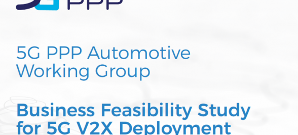 5G PPP Automotive Working Group: Business Feasibility Study for 5G V2X Deployment