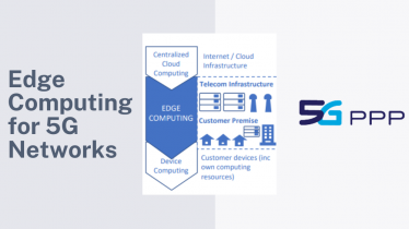 """White paper on """"Edge Computing for 5G Networks"""" is announced"""