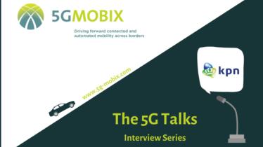 The 5G TALKS - Episode 7: Meet the Dutch trial site